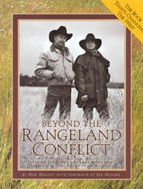 Beyond the Rangeland Conflict, Toward a West That Works by Dan Dagget